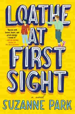 Loathe at First Sight: A Novel