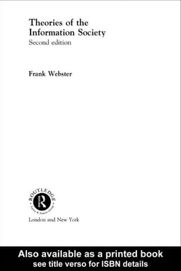 Book Theories of the Information Society by Webster, Frank