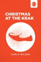 Christmas at The Krak by Carla Wilson