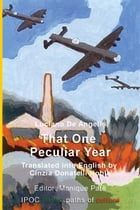 That One Peculiar Year by Luciano de Angelis