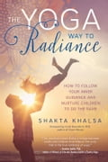 The Yoga Way to Radiance ca44783b-9aab-4ea7-97f8-e9043c4cf7b5