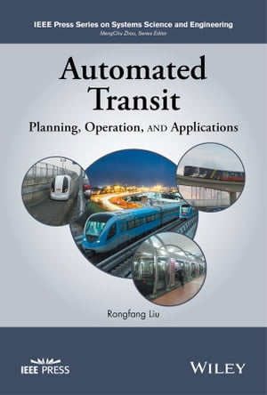 Automated Transit Planning,  Operation,  and Applications