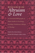 Research On Altruism & Love