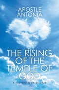 The Rising of the Temple of God: