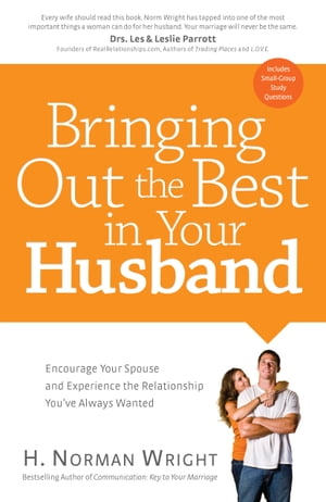 Bringing Out the Best in Your Husband