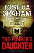 1230000261739 - Jack Patterson, Joshua Graham: THE FÜHRER'S DAUGHTER Episode 2 of 5 - Buch