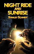 Night Ride and Sunrise by Stanley Schmidt