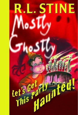 Book Let's Get This Party Haunted! by R.L. Stine