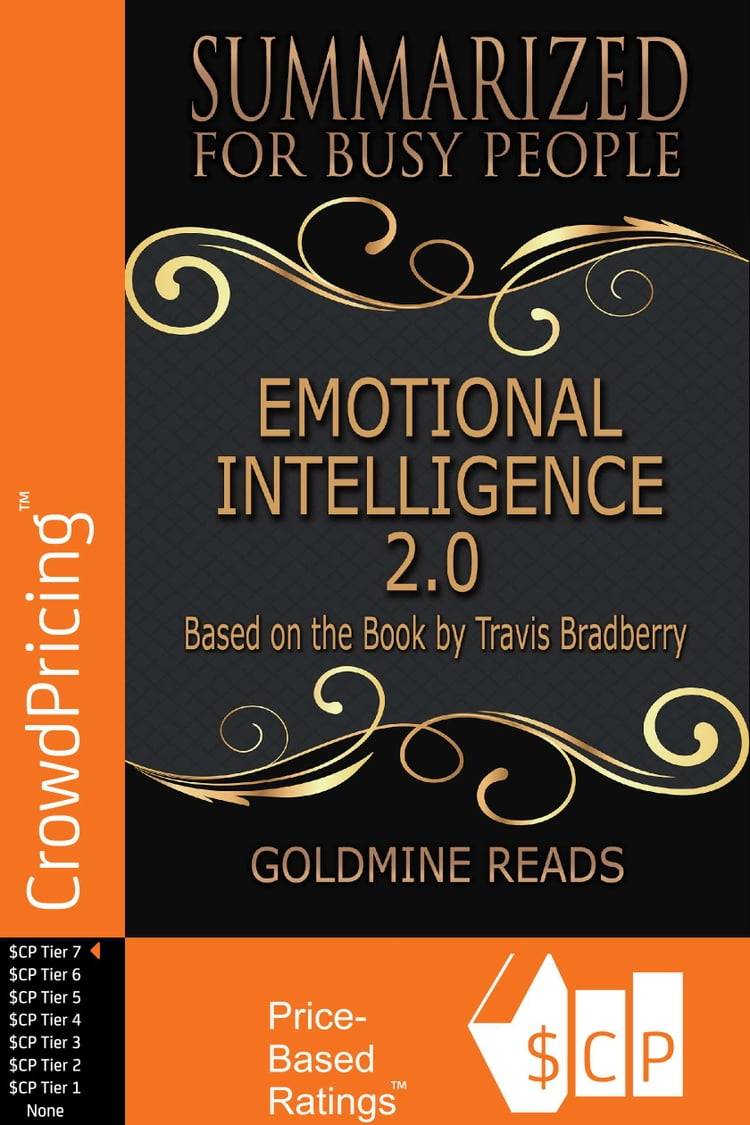 Emotional Intelligence 2 0 - Summarized for Busy People: Based on the Book  by Travis Bradberry