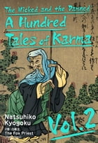 The Wicked and the Damned: A Hundred Tales of Karma Vol.2 by Natsuhiko Kyogoku