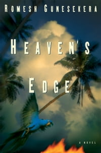 Heaven's Edge: A Novel