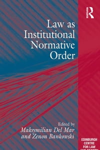 Law as Institutional Normative Order