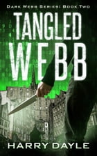 Tangled Webb by Harry Dayle