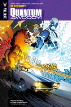 Quantum and Woody Vol. 2: In Security TPB by James Asmus