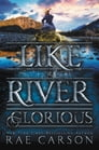 Like a River Glorious Cover Image