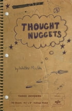Thought Nuggets by Walter Michka