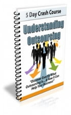 How To Understanding Outsourcing by Jimmy Cai