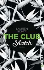 The Club – Match: Roman by Lauren Rowe