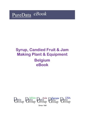 Syrup, Candied Fruit & Jam Making Plant & Equipment in Belgium