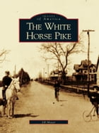 The White Horse Pike by Jill Maser