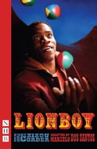 Lionboy (NHB Modern Plays)