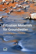Filtration Materials for Groundwater: A Guide to Good Practice b77c3b04-386f-4416-b7d5-c2cc7d8db118