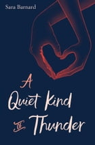 A Quiet Kind of Thunder Cover Image