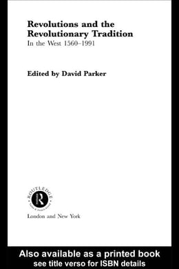 Book Revolutions and the Revolutionary Tradition by Parker, David