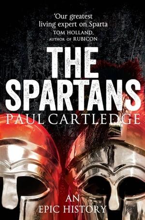 The Spartans An Epic Adventure