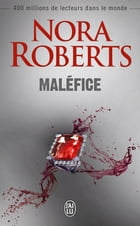 Maléfice by Nora Roberts