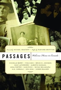 Passages: Welcome Home to Canada
