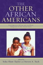 The Other African Americans