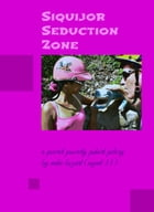Siquijor Seduction Zone by Mike Bozart