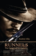 Runnels, The Hangman of Panama by Andrés Villa
