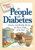 Dinner a Day for People with Diabetes: Creative and Healthy Recipes for Every Night of the Year