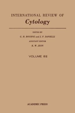 Book INTERNATIONAL REVIEW OF CYTOLOGY V82 by Bourne, G. H.