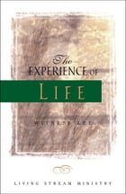 The Experience of Life by Witness Lee