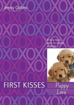 Book First Kisses 3: Puppy Love by Jenny Collins