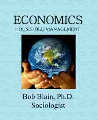 Economics: Household Management by Bob Blain