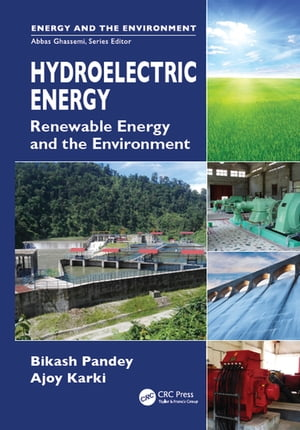 Hydroelectric Energy Renewable Energy and the Environment