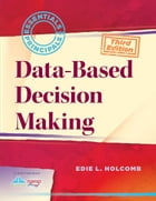 Data-Based Decision Making by Edie Holcomb