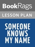 Someone Knows My Name Lesson Plans 703bab99-28c5-40ac-8c50-97e7a17f885e