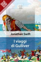 I Viaggi di Gulliver by Jonathan Swift