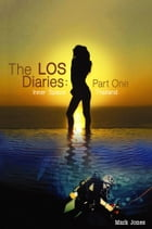 The LOS Diaries: Part One: Inner Space Thailand by Mark Jones