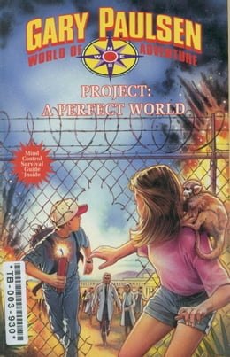 Book Project: A Perfect World by Gary Paulsen