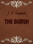 THE BURGH by J. F. Campbell