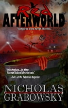 Red Afterworld by Nicholas Grabowsky