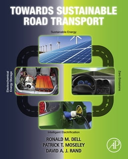 Book Towards Sustainable Road Transport by Ronald M. Dell