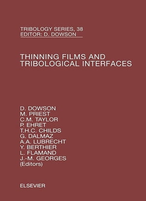 Thinning Films and Tribological Interfaces Proceedings of the 26th Leeds-Lyon Symposium