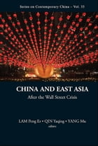 China and East Asia: After the Wall Street Crisis